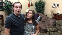 Josh Duggar -- Dad Stuck By Me in Good Times ... and Hard (VIDEO)