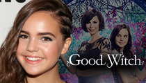 'Good Witch' Star Bailee Madison -- 15 and Flush with Cash