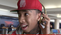 Tyga -- I Didn't Send Pics of My Junk ... But Someone Else Did