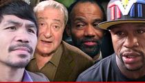 Pacquiao vs. Mayweather -- Promoter Sues Manager for $100 Mil ... He's 'Rigging Boxi