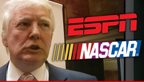 Donald Trump -- ESPN, NASCAR Made Me Richer ... Thanks!