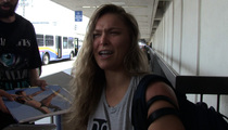 Ronda Rousey -- Here's Why I Trashed Mayweather (Video)