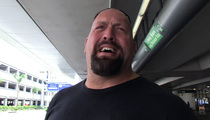 Big Show -- John Cena's 'Trainwreck' Junk Is Too Much for Me (VIDEO)
