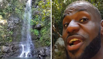 LeBron James -- Chasin' Waterfalls ... On Family Vacay (VIDEO)