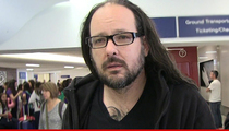 Korn's Jonathan Davis -- Lawyers Slaying Me For Serial Killer Museum Case