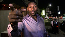 Metta World Peace -- Kobe Won't Call Roy Hibbert ... Until He Pr