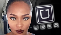 'Love And Hip Hop' Star -- My Uber Driver Wouldn't Charge Me ... And I Got Arrested!!!