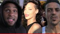 Glen 'Big Baby' Davis -- Matt Barnes Is NOT Lying ... He Knows Rihanna (VIDEO)