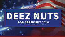 Deez Nuts For President ... Voters Can't Get Enough