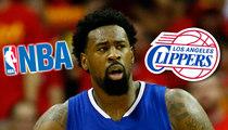 L.A. Clippers -- Fined $250k By NBA ... For DeAndre Jordan Hijinks