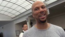 Common -- Uncommonly Mature Over Serena Williams and Drake Romance (VIDEO)