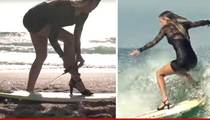 French Surfer Chick -- Slays The Waves In High Heels (VIDEO)