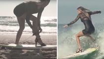 French Surfer Chick -- Slays The Waves In High Heels