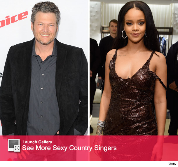 Blake Shelton and Rihanna?