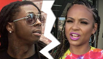 Lil Wayne and Christina Milian -- We Ain't Got No Worries ... We Broke Up