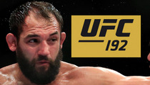 UFC Champ Johnny Hendricks -- FIGHT CANCELLED ... Af