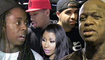 Lil Wayne -- Birdman Screwed Over Drake, Nicki Minaj and Tyga Too