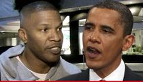 President Obama -- Come Party with Jamie Foxx and Me ... For $10,000/Ticket!
