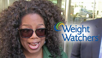 Oprah Winfrey -- Doubles Weight Watchers Investment in ONE DAY