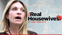 'RHONY' Star -- My Company's Crappy Manager Cost Me Camera Time and Money
