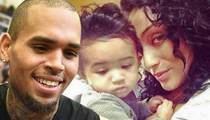 Chris Brown and Baby Mama Cut the Beef ... Let's Raise Royalty Together