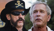 Motorhead's Lemmy -- George W. Bush Should Be Dead ... Not Our Drummer