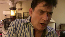 Charlie Sheen -- Threats of Lawsuits Unraveled HIV Secret