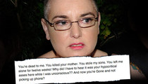Sinead O'Connor Ranting Against Her Family Again ... 'You're Dead to Me'