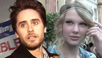 Jared Leto --  So Sorry Taylor Swift ... I Think You're Awesome