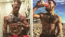 Conor McGregor's Shirtless Shots -- See The Ultimate Fighter's Photos