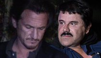 Sean Penn -- 'Nothing to Hide' About El Chapo Meeting