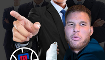 L.A. Clippers -- Blake Griffin Disgrace to Team ... Will Be Punished