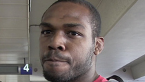 Jon Jones -- I'm a Licensed Driver ... Confident Citations Will Be Dismissed