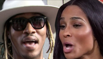 Future -- Ciara's Lawsuit's a Joke ... She Made Money Off Bad Mouthing Me!