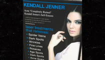 Kendall Jenner Sues -- Excuse Me, Laser Co ... This Face Gets At Least $10 Mil for Endorsements!!