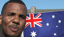 The Game -- Australia Doesn't Want Me ... Ordered Out of Oz