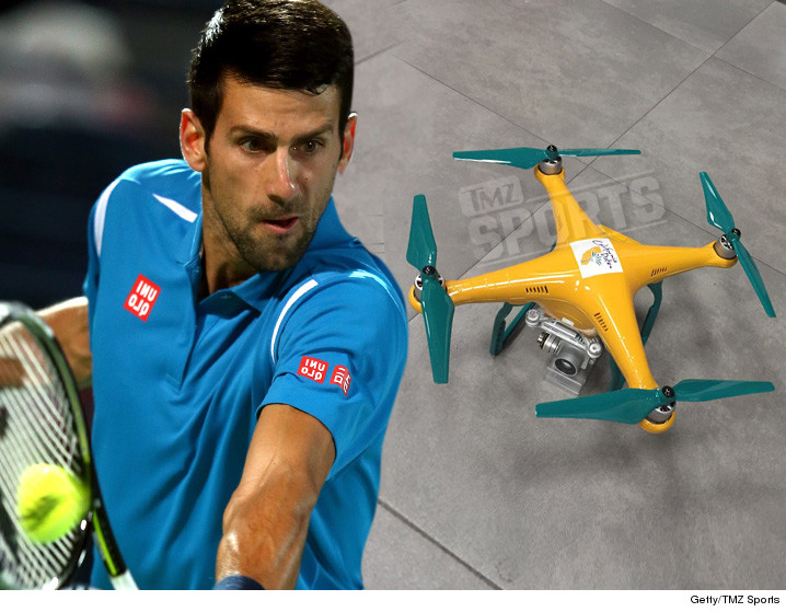 0304-novak-djokovic-drone-GETTY-TMZSPORTS-01