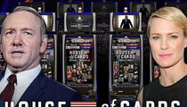 'House of Cards' Sued -- Get Our Name Off Your Slots!