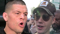 Nate Diaz to Bieber -- 'Shut Your Bitch Ass Up'