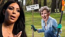 Kim Kardashian -- Hey Bette Midler ... Take That Tree and Shove It!
