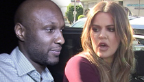 Lamar Odom -- Khloe Demanding Trip to Rehab ... He's Saying No, No, No!