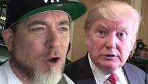 Donald Trump Threatened by Everlast -- You Can't Jump Around, 'Scumbag!' (VIDEO)