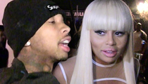 Blac Chyna -- Tyga's Full of Crap ... He's Making My Life Hell