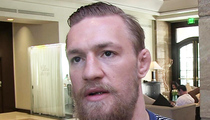Conor McGregor -- 'I Have Decided to Retire Young' ... Internet Loses Mind