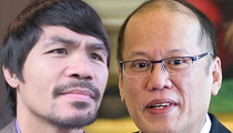 Manny Pacquaio -- Targeted by Terrorists ... Says Philippines Prez
