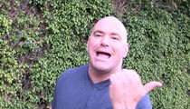 Dana White -- Pumped About Brock Lesnar's UFC Comeback ... 'It Doesn't Suck' (VIDEO)