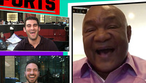 George Foreman -- Muhammad Ali Loved Joe Frazier ... Name-Calling Was An Act (VIDEO)