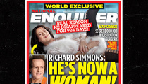 Richard Simmons -- Calls BS on Report He's Becoming a Woman