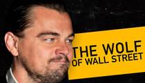 'Wolf of Wall Street' Broker -- Hey Leo, Quit Dodging My Lawyers