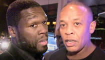 50 Cent & Dr. Dre Sued -- They Straight Pimped 'P.I.M.P.' From Me!